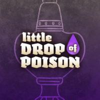 LittleDropOfPoison